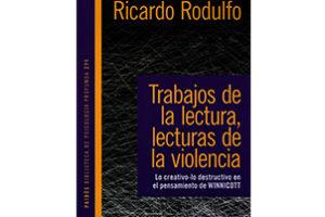 libro trabajos de la lectura lecturas de la violencia ricardo rodulfo