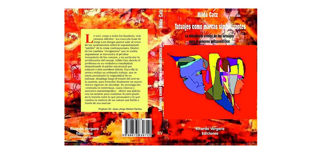 "Nuevo libro de Hilda Catz: ""Tatuajes como marcas simbolizantes"" Rodulfos"