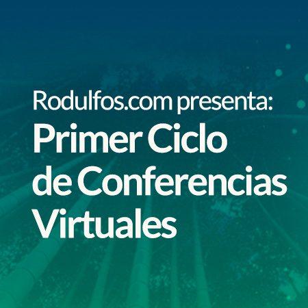 Primer Ciclo de Conferencias Virtuales