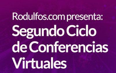 Segundo Ciclo de Conferencias Virtuales